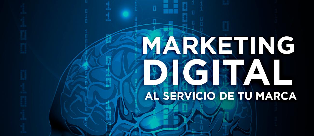Marketing Digital al servicio de tu marca